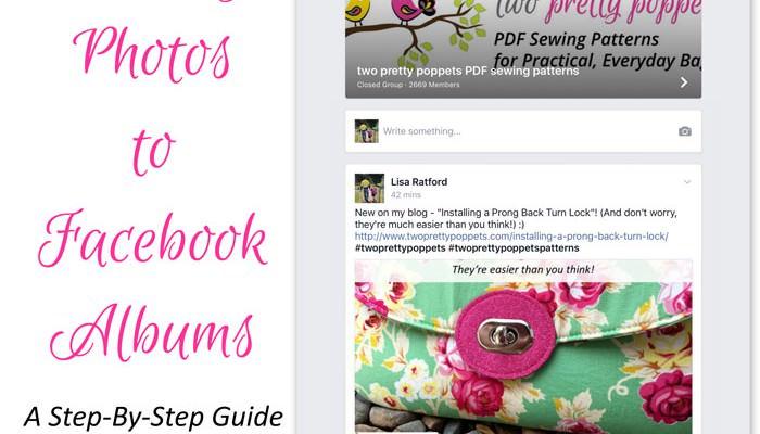 Adding Photos to Facebook Albums