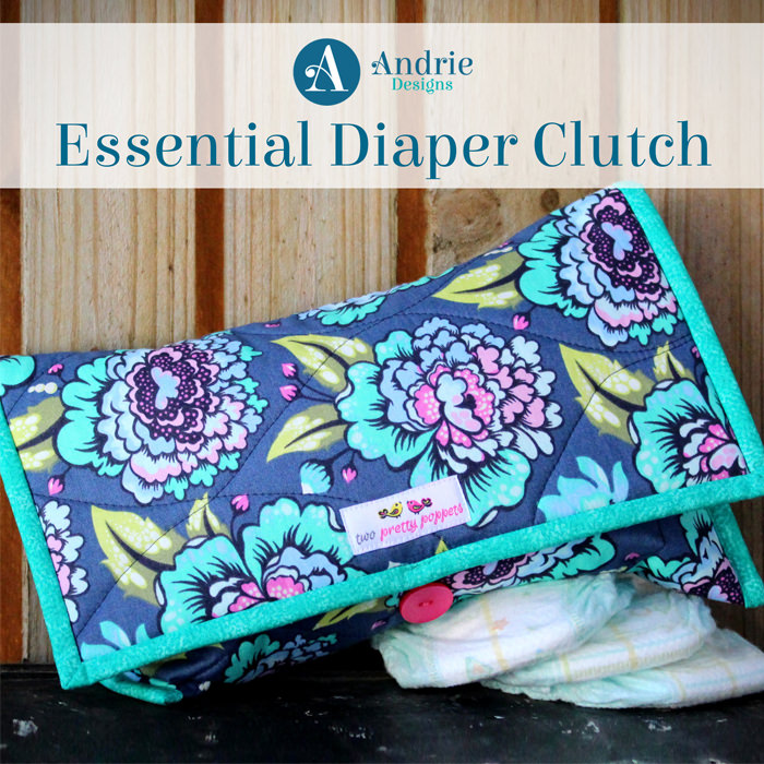 Essential Diaper Clutch - Pattern Inspiration - Andrie Designs