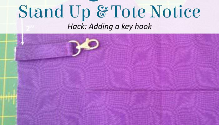 Stand Up & Tote Notice Pattern Hack – Key Hook