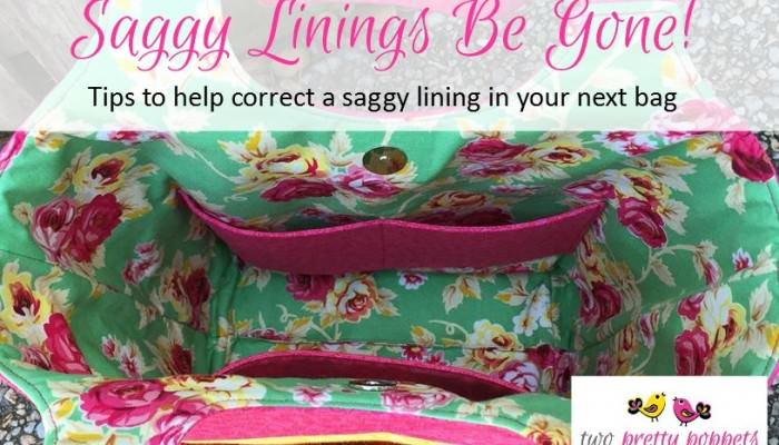 Saggy Linings Be Gone!