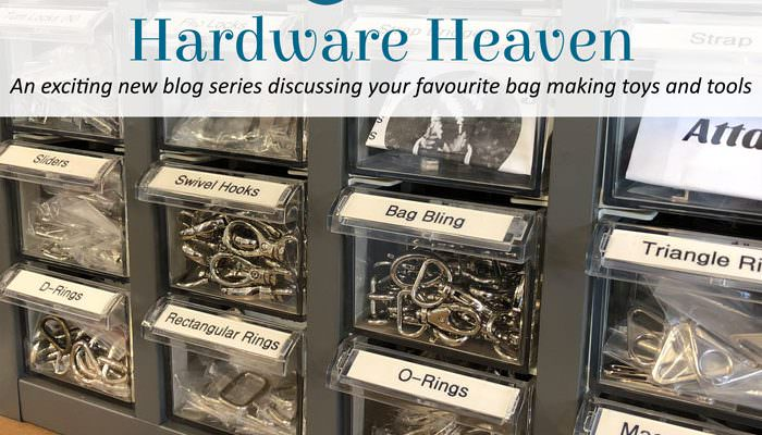 Hardware Heaven: Bag Making Toys and Tools