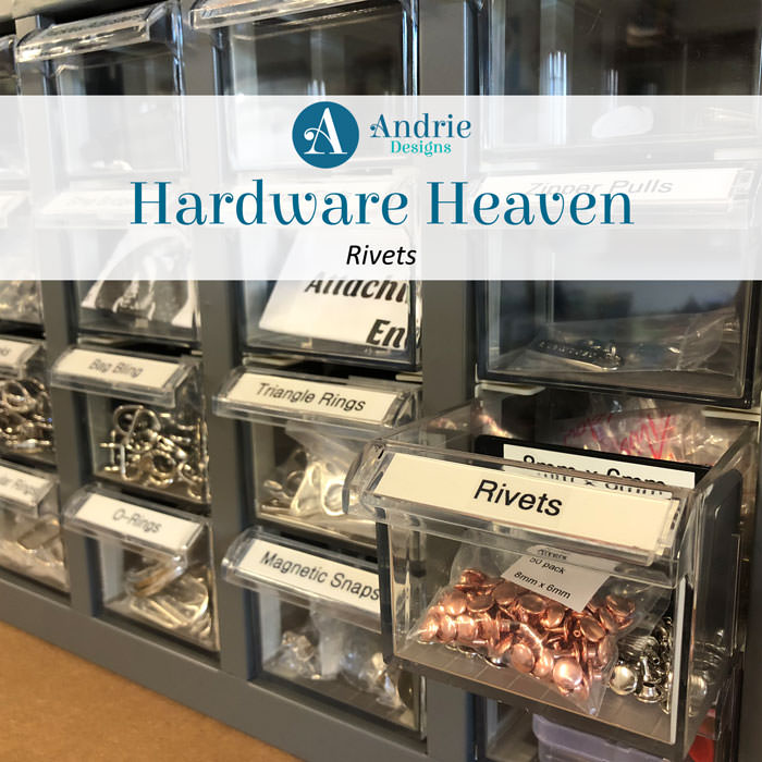 Hardware Heaven: Rivets - Andrie Designs