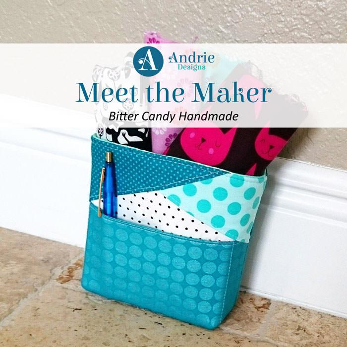 Meet the Maker - Bitter Candy Handmade - Andrie Designs