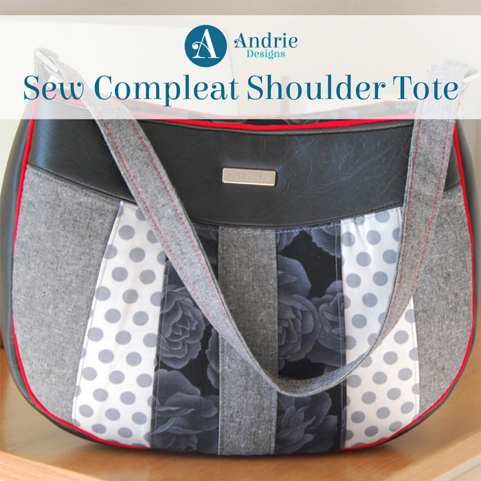 Title Sew Compleat Shoulder Tote - Andrie Designs