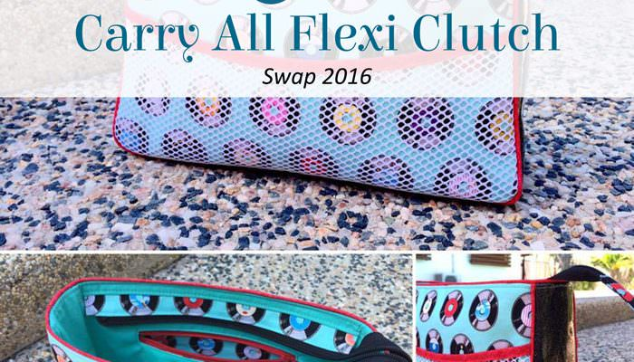 Carry All Flexi Clutch Swap 2016 – Round Up