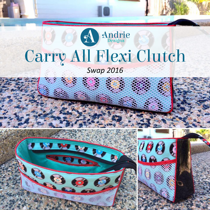 Carry All Flexi Clutch Swap 2016 - Andrie Designs