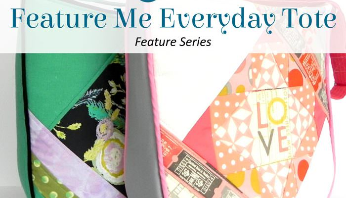Feature Me Everyday Tote – Feature Series – Day Eight