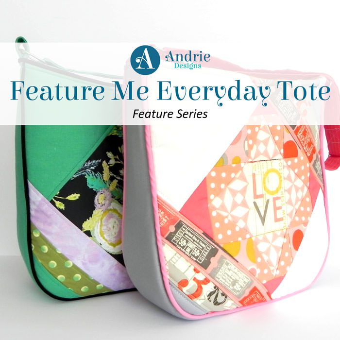 Feature Me Everyday Tote - Feature Series - Andrie Designs