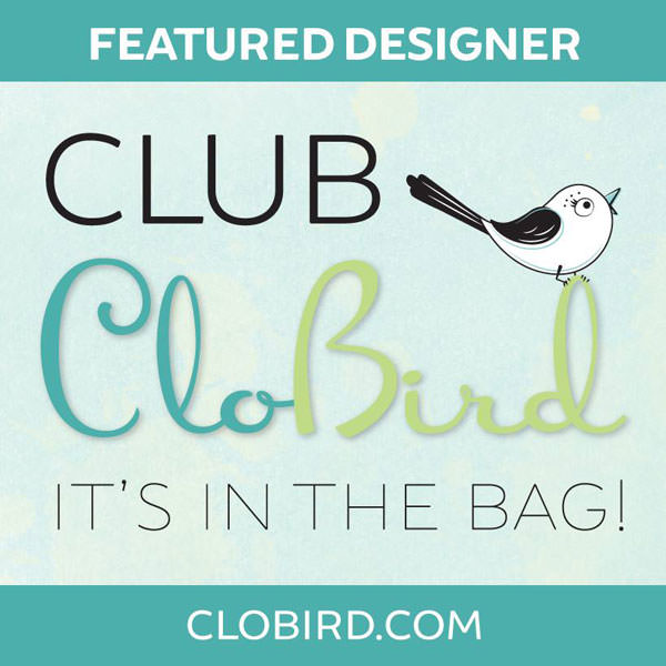 Featured Designer for 2017 Club CloBird - two pretty poppets
