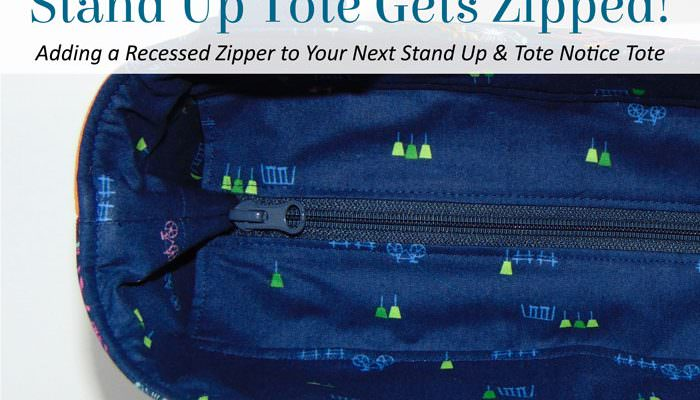 The Stand Up Tote Gets Zipped!