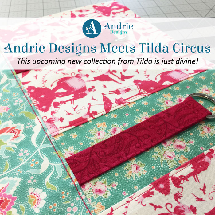 Andrie Designs Meets Tilda Circus - Andrie Designs