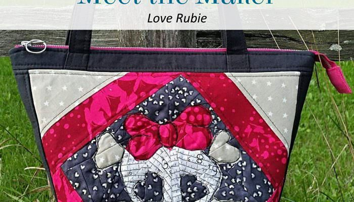 Meet the Maker: Love Rubie