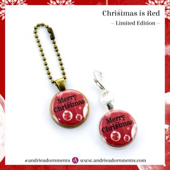 Christmas is Red - Limited Edition - Andrie Adornments