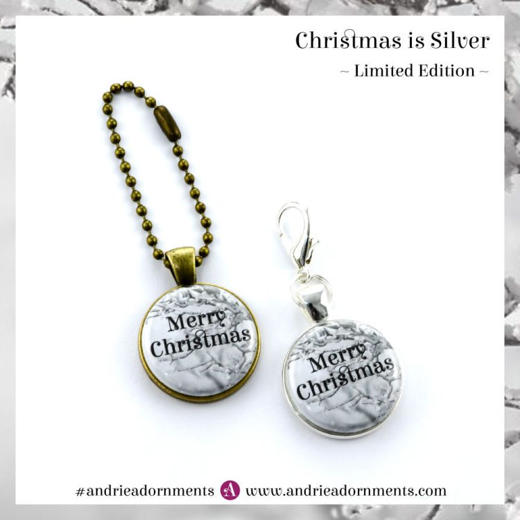 Christmas is Silver - Limited Edition - Andrie Adornments