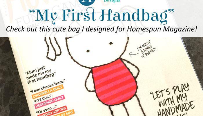 'My First Handbag' Pattern in Homespun Magazine!