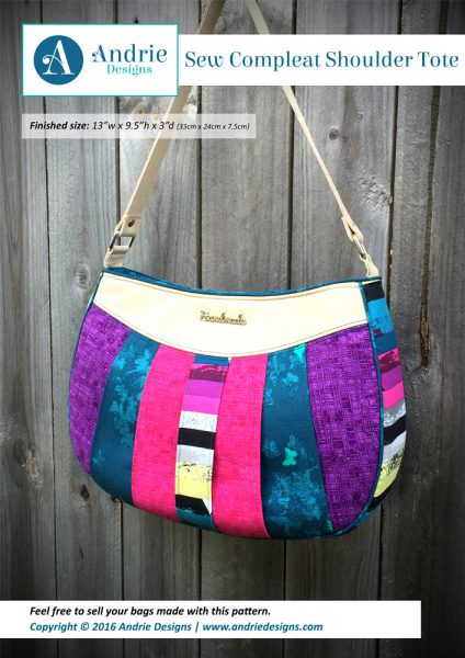 Sew Compleat Shoulder Tote - Andrie Designs