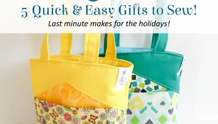 5 Quick and Easy Gifts to Sew!