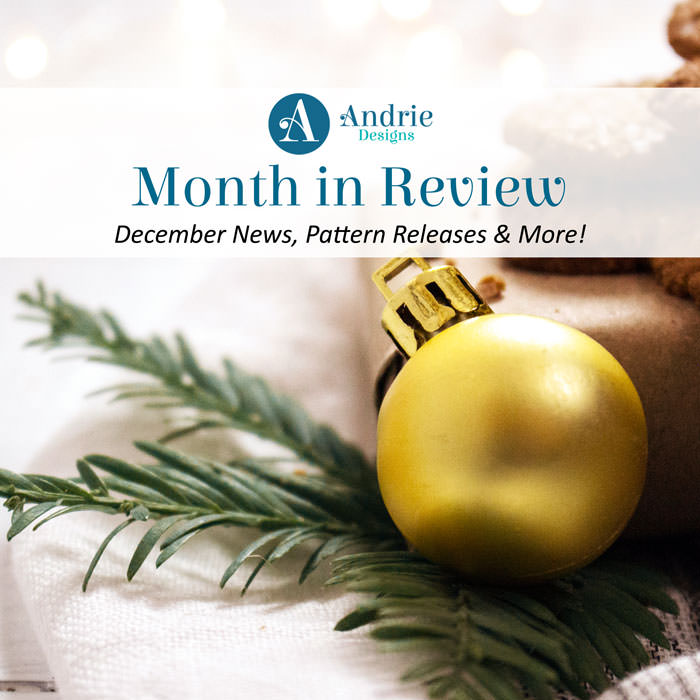 Andrie Designs Month In Review - December 2017