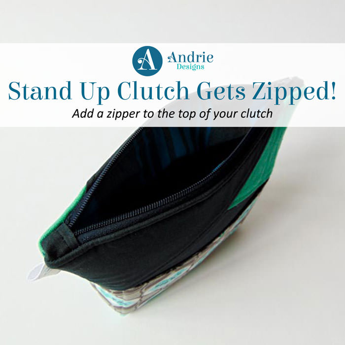 Stand Up Clutch Gets Zipped - Andrie Designs