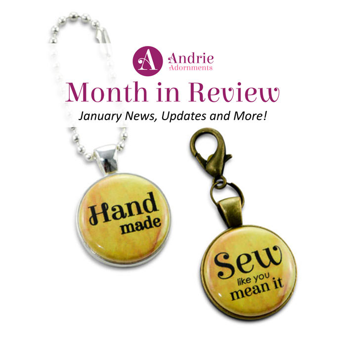 Andrie Adornments Month in Review - January 2018