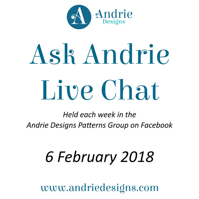Ask Andrie - February 6, 2018 - Andrie Designs