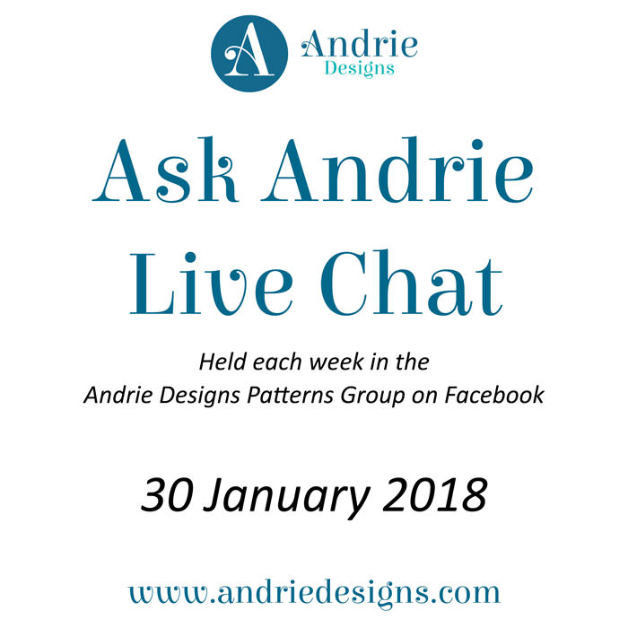 Ask Andrie - January 30, 2018 - Andrie Designs