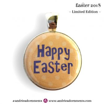 Text on orange - Easter 2018 - Limited Edition - Andrie Adornments