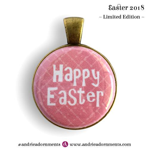 Text on pink - Easter 2018 - Limited Edition - Andrie Adornments