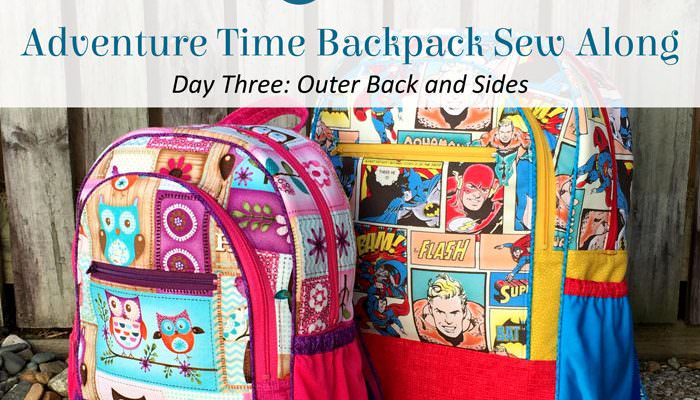Adventure Time Backpack Sew Along: Day Three – Outer Back and Sides
