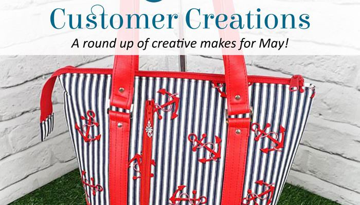 Customer Creations – May 2018