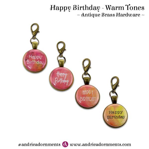 Warm Tones on Antique Brass - Happy Birthday - Andrie Adornments
