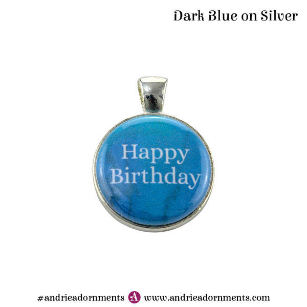 Dark Blue on Silver - Happy Birthday - Andrie Adornments