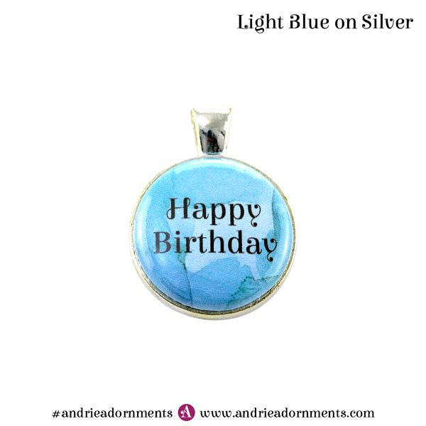 Light Blue on Silver - Happy Birthday - Andrie Adornments