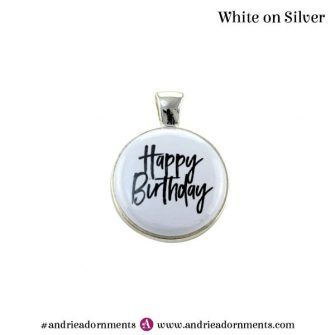 White on Silver - Happy Birthday - Andrie Adornments