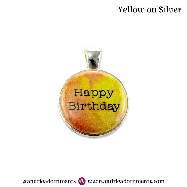Yellow on Silver - Happy Birthday - Andrie Adornments