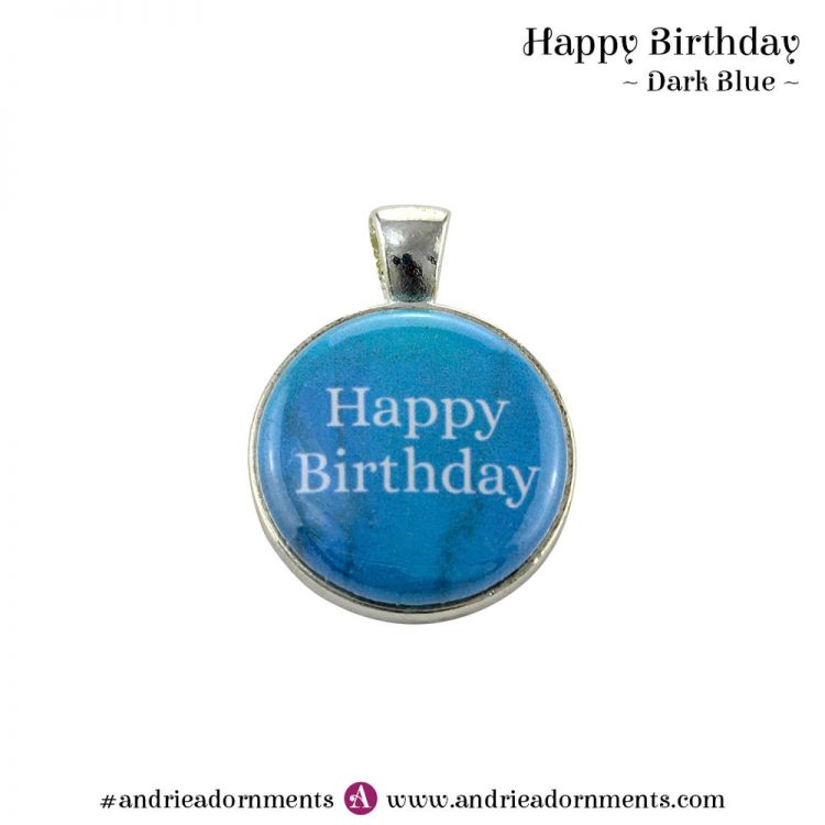 Dark Blue - Happy Birthday - Andrie Adornments