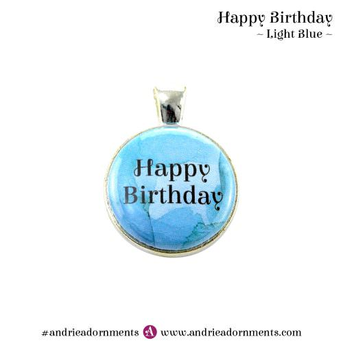 Light Blue - Happy Birthday - Andrie Adornments