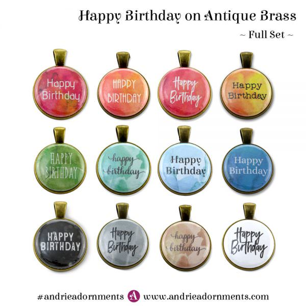 Full Set on Antique Brass - Happy Birthday - Andrie Adornments