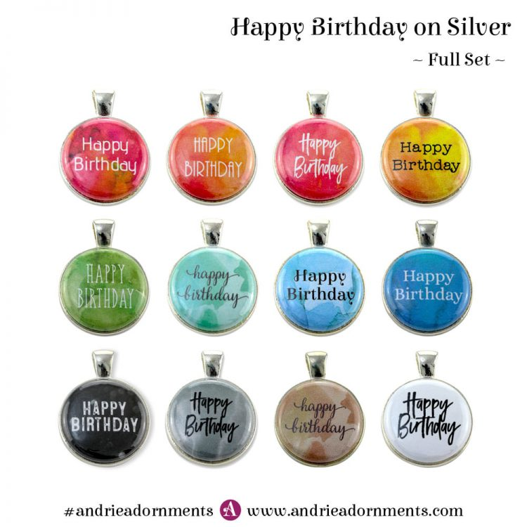 Full Set on Silver - Happy Birthday - Andrie Adornments