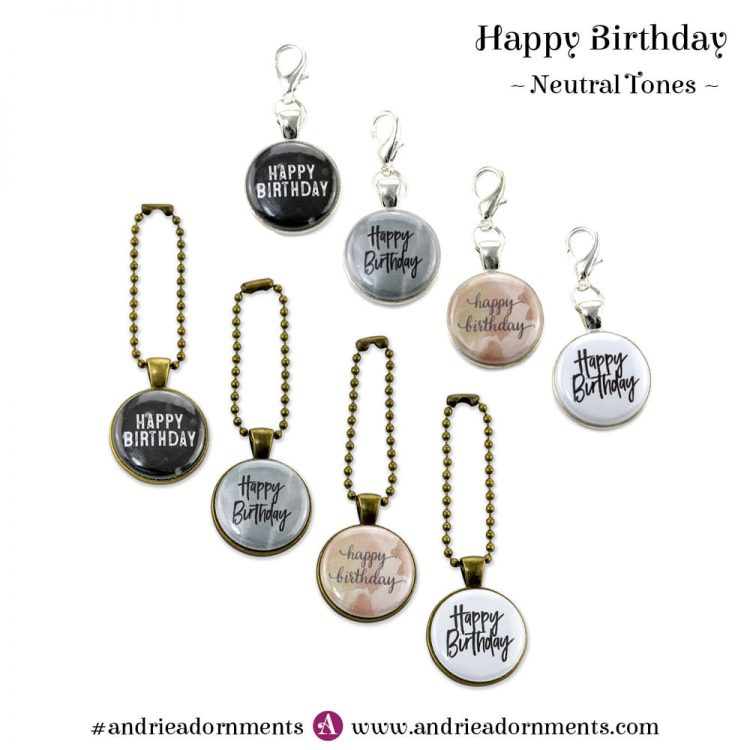 Neutral Tones Set - Happy Birthday - Andrie Adornments