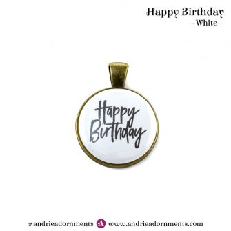 White - Happy Birthday - Andrie Adornments