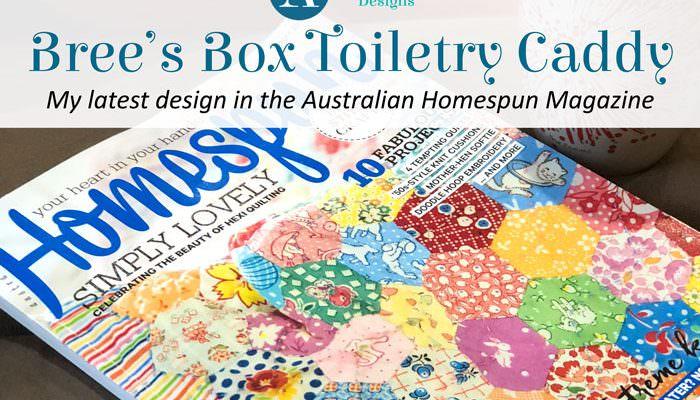 Bree's Box Toiletry Caddy in Homespun Magazine!