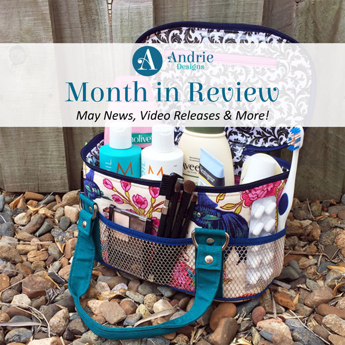 Andrie Designs Month in Review - May 2018