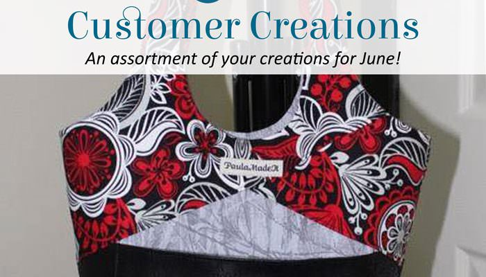 Customer Creations – June 2018