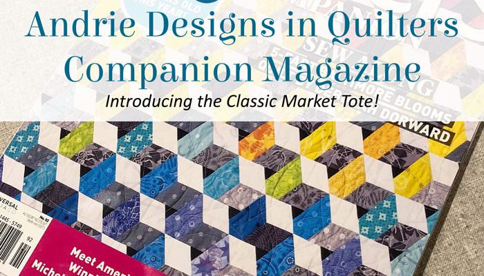 Andrie Designs in Quilters Companion Magazine