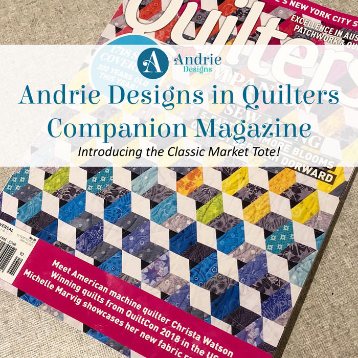 Andrie Designs in Quilters Companion Magazine - Andrie Designs