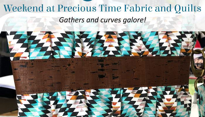 Weekend at Precious Time Fabric and Quilts