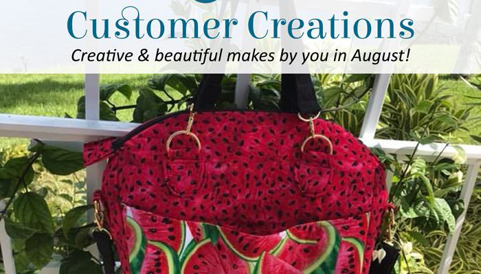 Customer Creations – August 2018