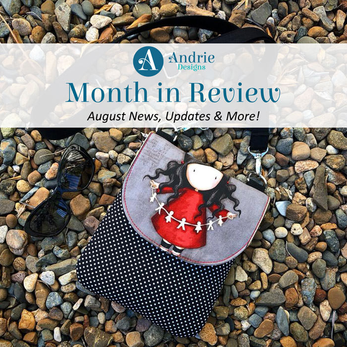 Andrie Designs Month in Review - August 2018