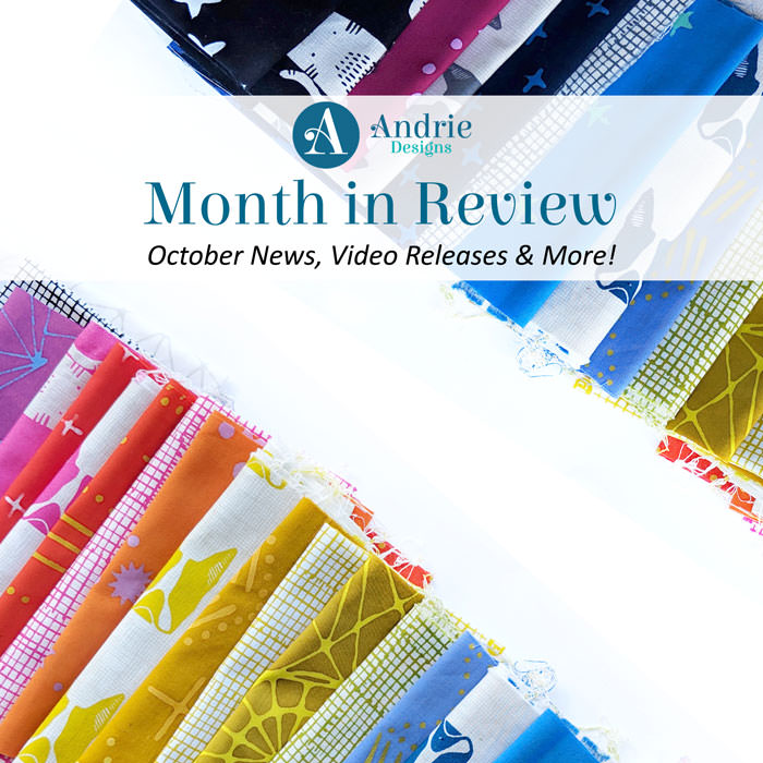 Month in Review - October 2018 - Andrie Designs
